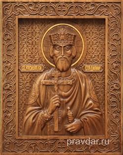 Владимир Святой князь, резная икона на дубовой цельноламельной доске - фото 8765