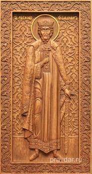 Владимир Святой князь, резная икона на дубовой цельноламельной доске (ростовая) - фото 8767