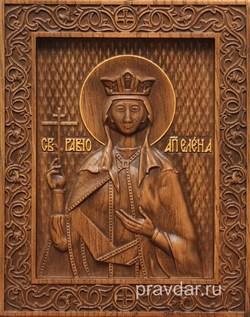 Елена Святая, резная икона на дубовой цельноламельной доске - фото 8843