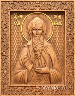 Олег Брянский Святой князь, резная икона на дубовой цельноламельной доске - фото 8849