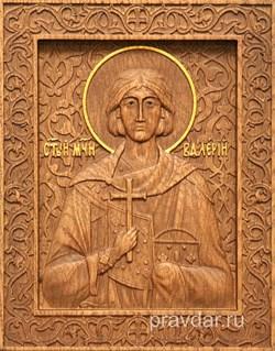 Валерий Святой мученик, резная икона на дубовой цельноламельной доске - фото 8869