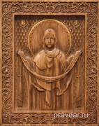 Покров Богородицы, резная икона на дубовой цельноламельной доске